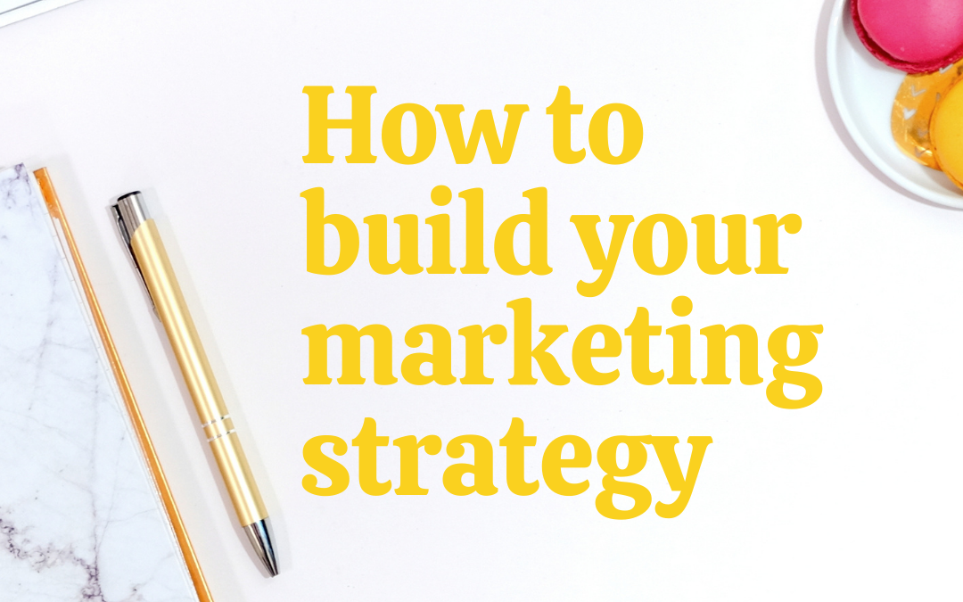 desktop with how to build your marketing strategy